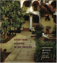Courtyard Housing in Los Angeles